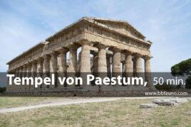 Tempel von Paestum - 50 Minuten