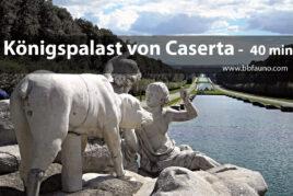 Königspalast von Caserta - 40 Minuten