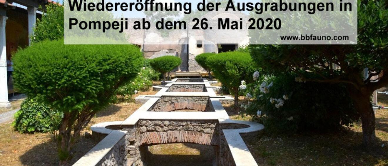 Wiedereröffnung der Ausgrabungen in Pompeji ab dem 26. Mai 2020