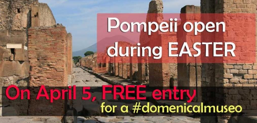 Pompeii open Easter