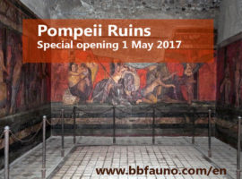 Pompeii Ruins Special opening 1 May