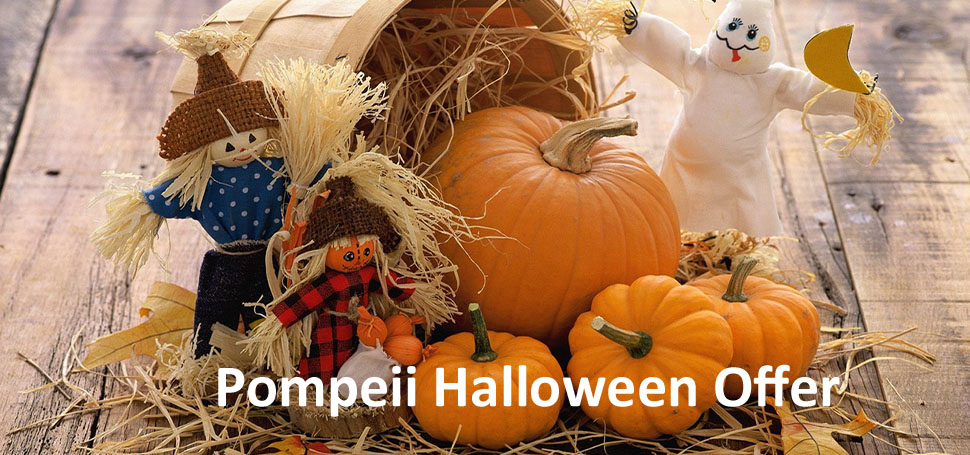 Pompeii Halloween Offer