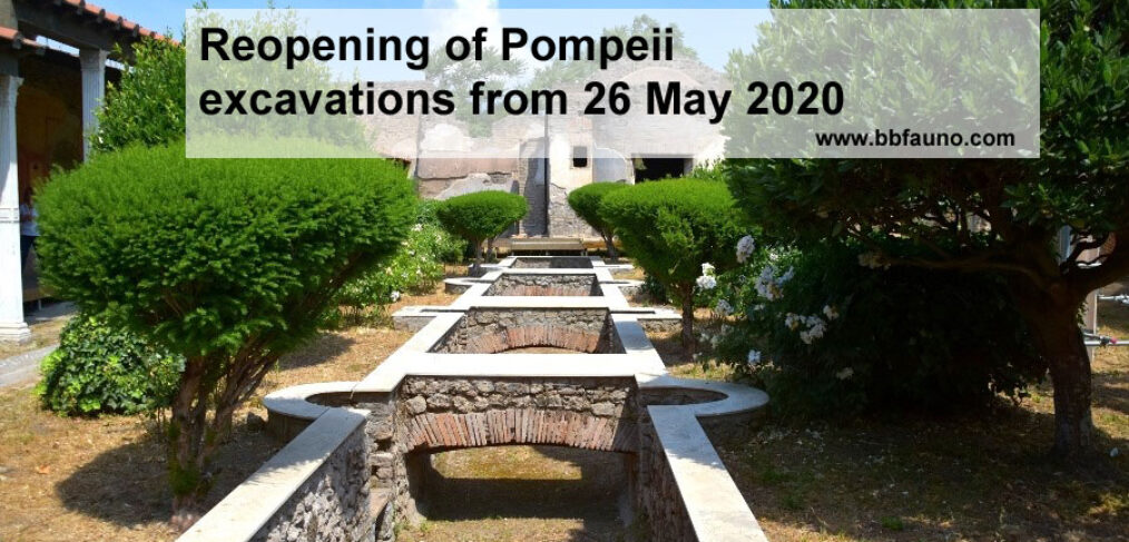 Reopening of Pompeii excavations from 26 May 2020