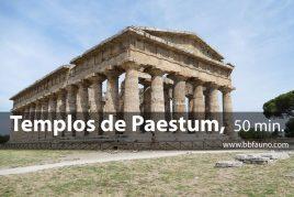 Templos de Paestum - 50 minutos
