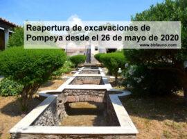 Reapertura de las excavaciones de Pompeya desde el 26 de mayo de 2020