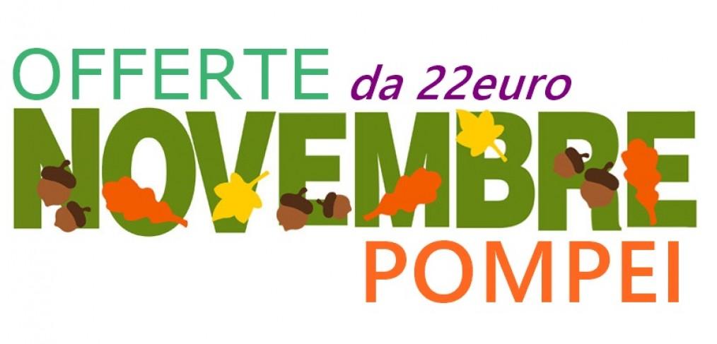 Offerte Novembre Pompei