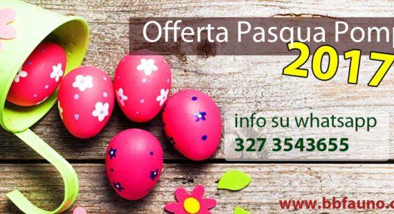 Offerta Pasqua 2017 Pompei