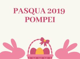 Pasqua 2019 Pompei