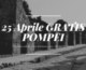 25 Aprile 2019 ingresso gratuito Pompei