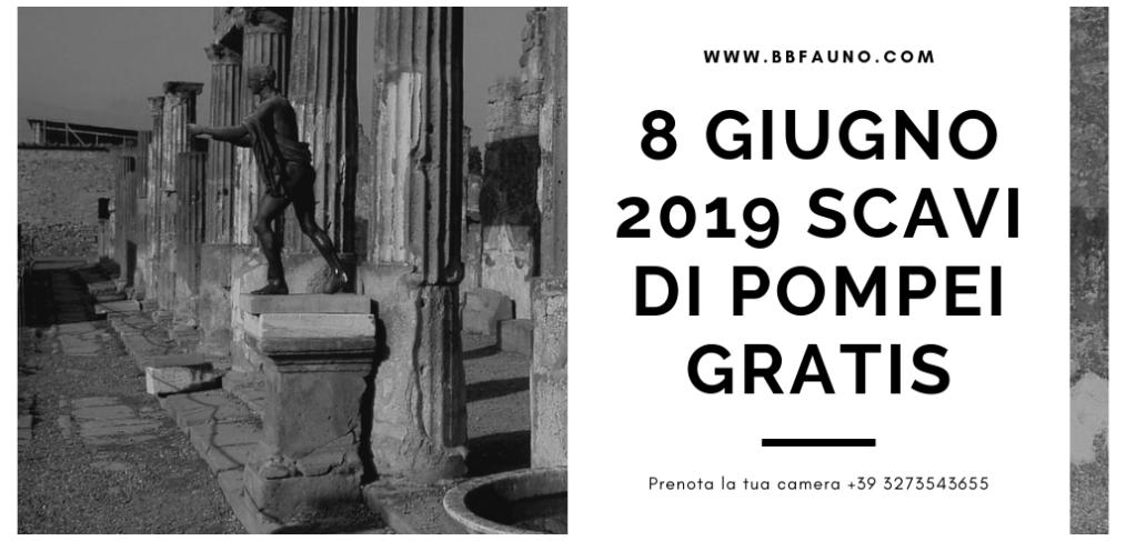 8 Giugno 2019 Scavi di Pompei Gratis