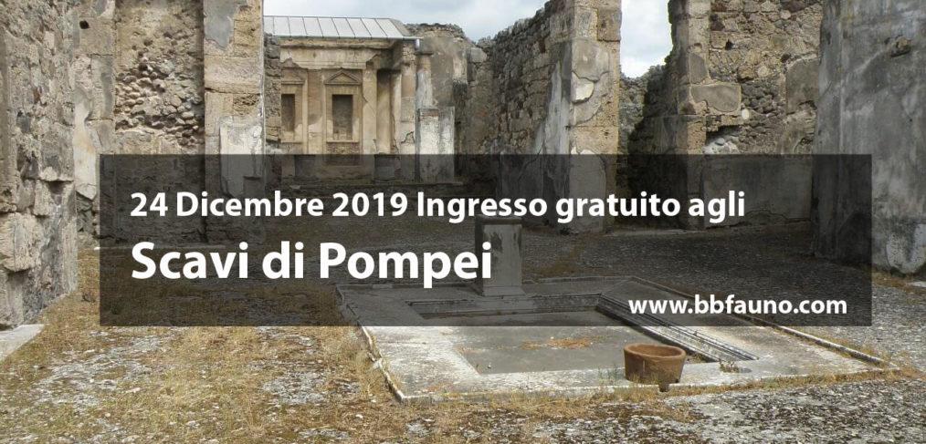 24 Dicembre 2019 Ingresso gratuito agli Scavi di Pompei