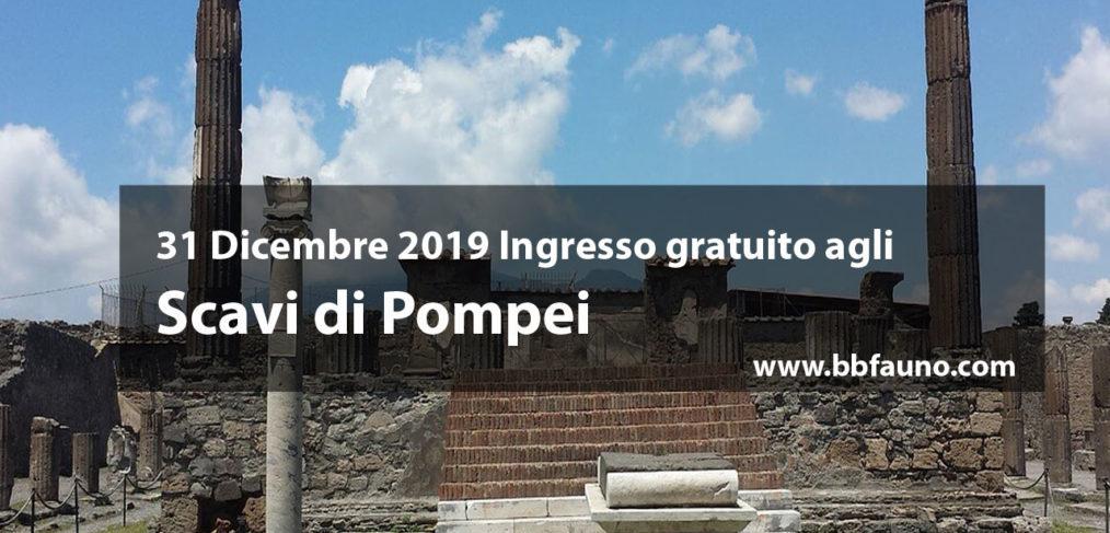31 Dicembre 2019 Ingresso gratuito agli Scavi di Pompei