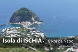 Isola di Ischia - 18 km da Napoli