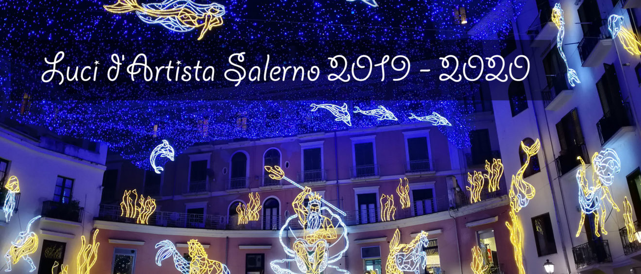Luci d'Artista Salerno 2019 - 2020