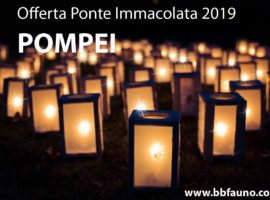 Offerta Ponte Immacolata Pompei 2019