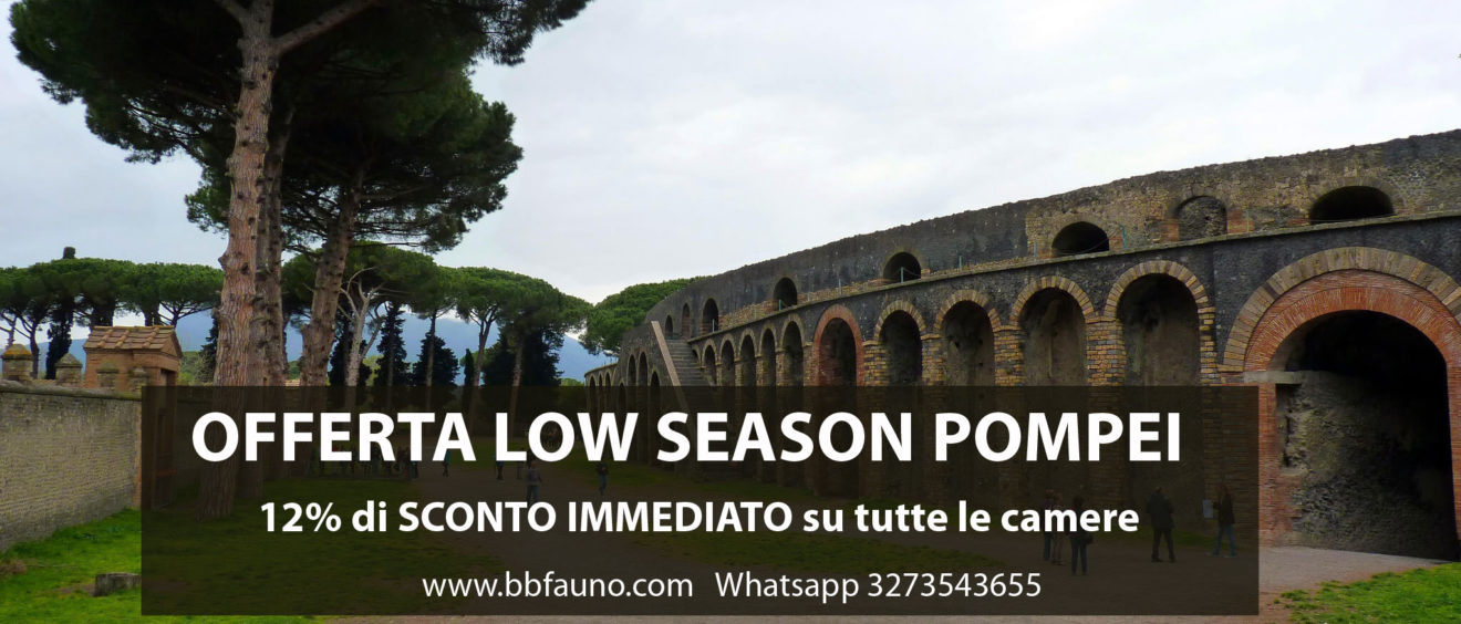Offerta Bassa stagione Pompei
